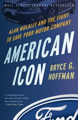 Image for American Icon: Alan Mulally and the Fight to Save Ford Motor Company