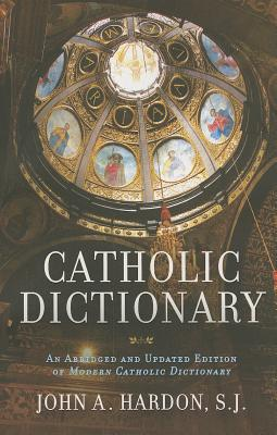 Image for Catholic Dictionary: An Abridged and Updated Edition of Modern Catholic Dictionary