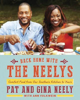 Image for Back Home with the Neelys: Comfort Food from Our Southern Kitchen to Yours: A Cookbook