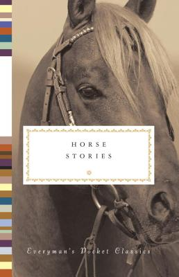 Image for Horse Stories (Everyman's Pocket Classics)