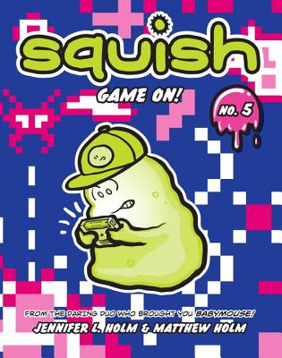 Image for Squish #5: Game On!