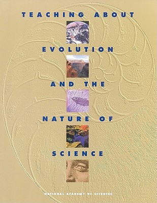 Teaching About Evolution and the Nature of Science (St. in Social and Political Theory; 19), National Academy of Sciences