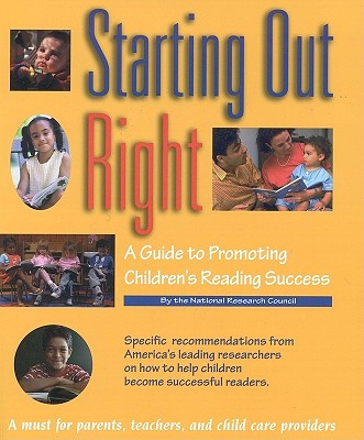 Image for Starting Out Right: A Guide to Promoting Children's Reading Success