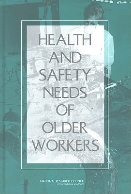 Image for Health and Safety Needs of Older Workers