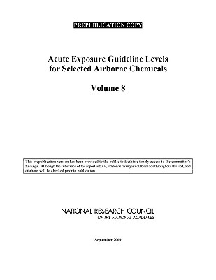 Image for Acute Exposure Guidelines Levels for Selected Airborne Chemicals  Volume 8