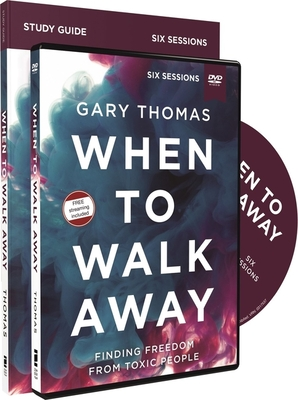 Image for When to Walk Away Study Guide with DVD: Finding Freedom from Toxic People
