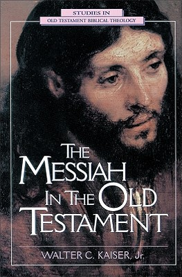 Image for Messiah in the Old Testament : A Glorious Future for Israel With Gods Anointed One