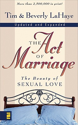 The Act of Marriage, DR. TIM LAHAYE, BEVERLY LAHAYE
