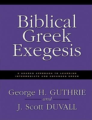 Image for Biblical Greek Exegesis