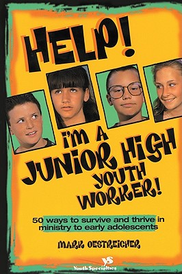Image for Help! I'm a Junior High Youth Worker!