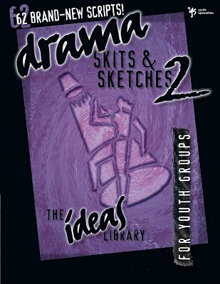 Image for Drama, Skits, & Sketches 2