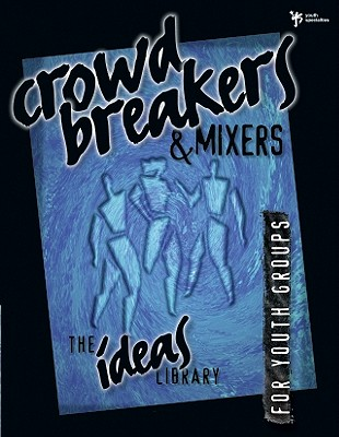 Image for Crowd Breakers & Mixers for Youth Groups