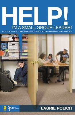 Image for Help! I'm a Small-Group Leader!