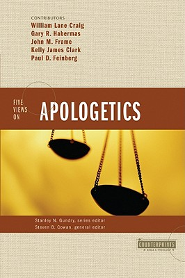 Image for Five Views on Apologetics
