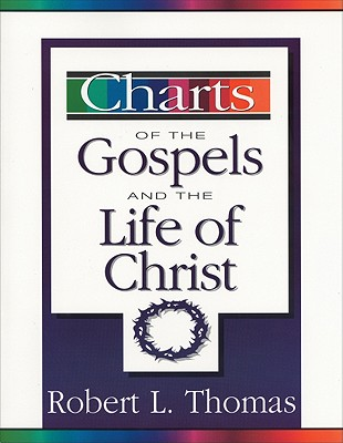 Image for Charts of the Gospels and the Life of Christ
