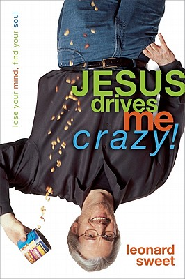 Image for Jesus Drives Me Crazy!