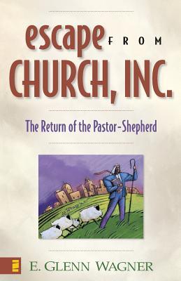 Escape from Church, Inc., E. Glenn Wagner