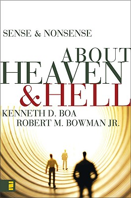 Image for Sense and Nonsense about Heaven and Hell