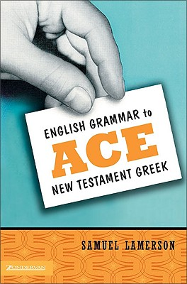Image for English Grammar to Ace New Testament Greek
