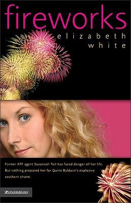 Fireworks, ELIZABETH WHITE
