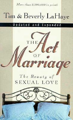 Image for The Act of Marriage: The Beauty of Sexual Love