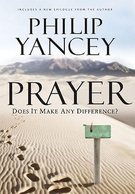 Image for Prayer: Does It Make Any Difference?