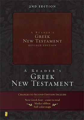 A Reader's Greek New Testament: 2nd Edition, Richard J. Goodrich, Albert L. Lukaszewski