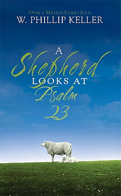 Image for A Shepherd Looks at Psalm 23