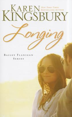 Image for Longing (Bailey Flanigan, Book 3)