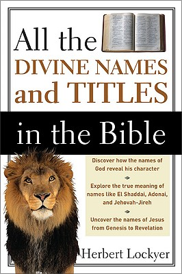 Image for All the Divine Names and Titles in the Bible
