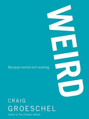 Image for WEIRD: Because Normal Isn't Working