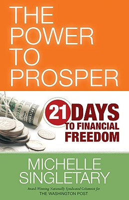 Image for The Power to Prosper: 21 Days to Financial Freedom
