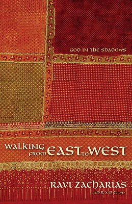 Image for Walking from East to West: God in the Shadows