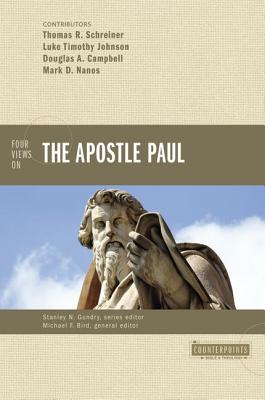 Image for Four Views on the Apostle Paul (Counterpoints: Bible and Theology)