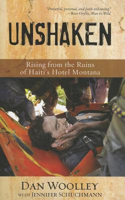 Image for Unshaken: Rising from the Ruins of Haiti's Hotel Montana
