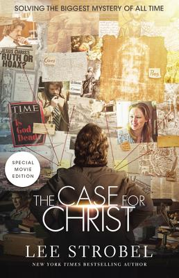 Image for The Case for Christ Movie Edition: Solving the Biggest Mystery of All Time (Case for ... Series)