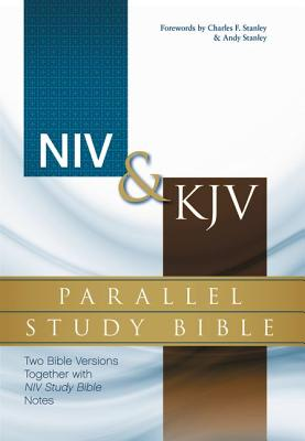 Image for NIV and   KJV Parallel Study Bible: Two Bible Versions Together with NIV Study Bible Notes