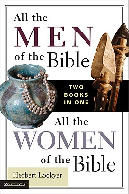Image for All the Men of the Bible / All the Women of the Bible (2-in-1)