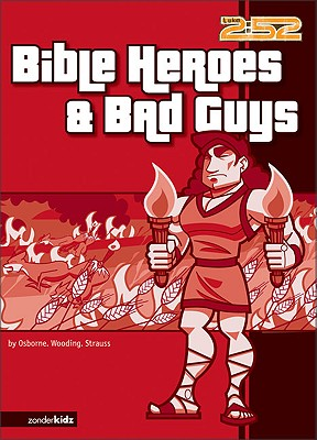 Image for Bible Heroes & Bad Guys