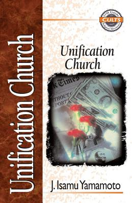 Image for Unification Church (Zondervan Guide to Cults and Religious Movements)