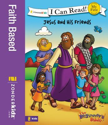 Image for The Beginner's Bible Jesus and His Friends (I Can Read! / The Beginner's Bible)