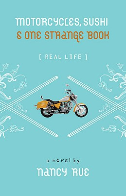 Image for Motorcycles, Sushi and One Strange Book (Real Life)