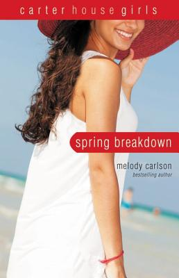 Image for Spring Breakdown (Carter House Girls)