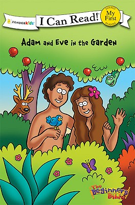 Image for Adam and Eve in the Garden (I Can Read! / The Beginner's Bible)