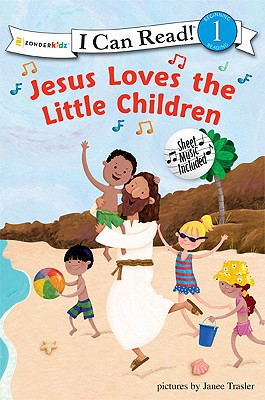 Image for Jesus Loves the Little Children (I Can Read! / Song Series)