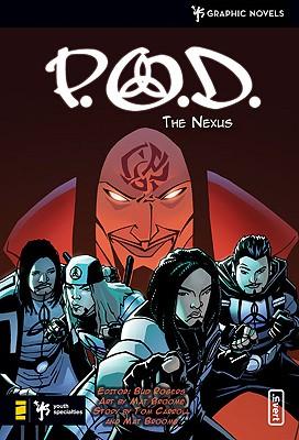 P.O.D.  The Nexus, Broome, Mat