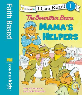 Image for The Berenstain Bears: Mama's Helpers (I Can Read!  Good Deed Scouts  Living Lights)