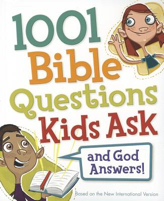Image for 1001 Bible Questions Kids Ask