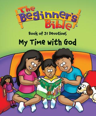 Image for The Beginner's Bible Book of 31 Devotions: My Time with God