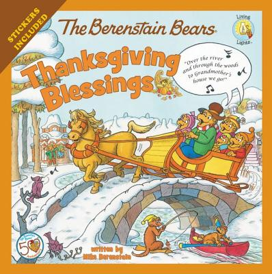 Image for The Berenstain Bears Thanksgiving Blessings: Stickers Included! (Berenstain Bears/Living Lights: A Faith Story)